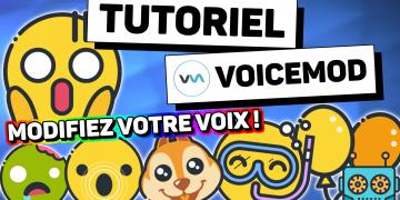 tutoriel voicemod changeur de voix