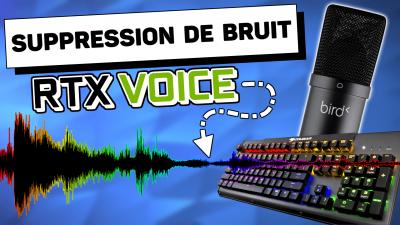 tutoriel rtx voice suppression de bruit micro clavier