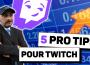 Améliorer Son Stream Twitch et le Rendre Plus Pro