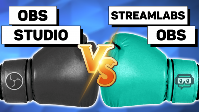le meilleur logiciel de streaming obs studio vs streamlabs obs