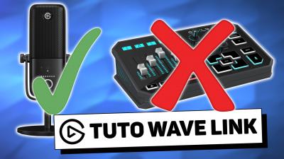 tutoriel wave link la meilleure table de mixage elgato
