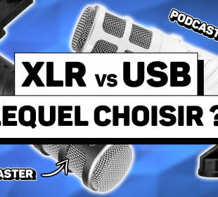 micro xlr vs usb lequel choisir pour stream