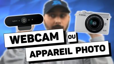 quel type de caméra choisir pour stream - webcam vs apn dslr